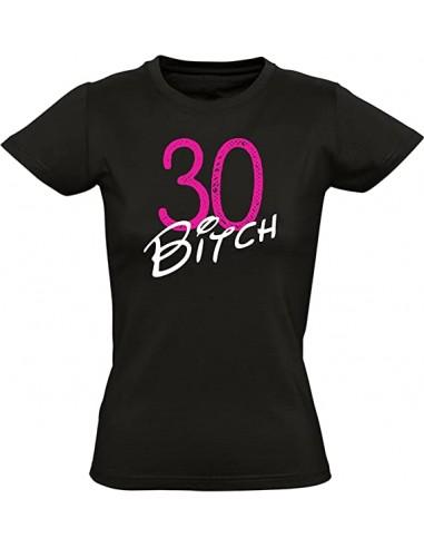 30 Bitch